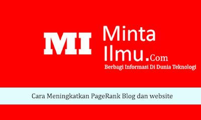 Cara Meningkatkan PageRank Blog dan website,cara menaikkan posisi blog