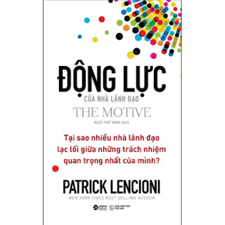 Động Lực Của Nhà Lãnh Đạo (The Motive) ebook PDF EPUB AWZ3 PRC MOBI