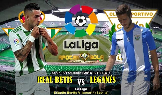 Prediksi Betis vs Leganes 01 Oktober 2018