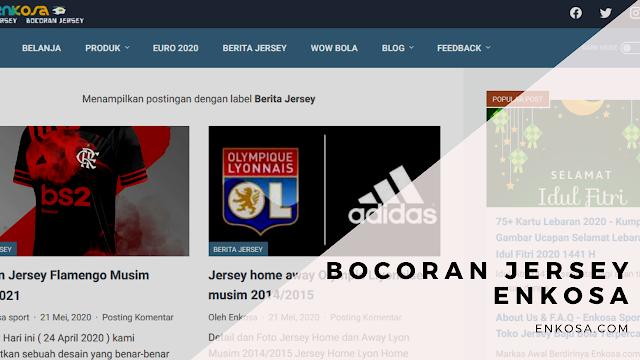 Bocoran Jersey Terbaru di Enkosa Sport