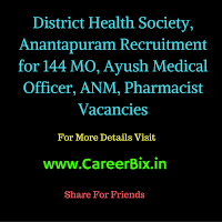 District Health Society, Anantapuram Recruitment for 144 MO, Ayush Medical Officer, ANM, Pharmacist Vacancies