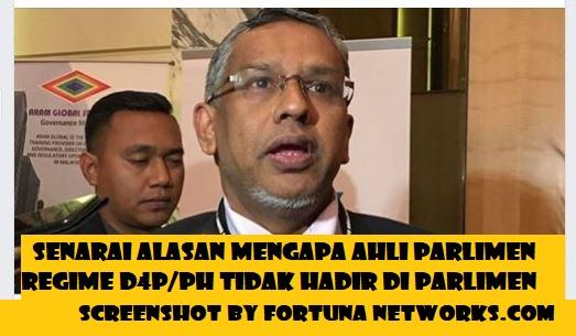 Senarai Alasan Mengapa Ahli Parlimen Regime D4P/PH Tidak Hadir Di Parlimen