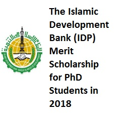 Islamic Development Bank (IDP) Merit Scholarship, Introduction of IDP, Description of Scholarship, Application Deadline, Benefits of Scholarship, Eligibility Criteria,