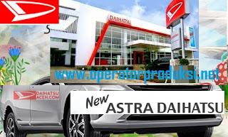 Lowongan Kerja Terbaru Tahun 2020 ASTRA GROUP PT Astra Daihatsu Motor ADM ( Operator Produksi Pabrik ) Minimal Pendidikan SMA SMK