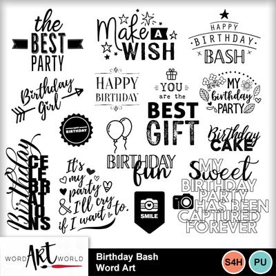 Birthday Bash Word Art Freebie !