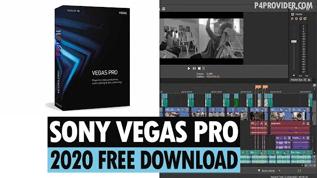 Sony Vegas Pro 2020 Free Download for Windows