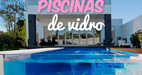 As Encantadoras Piscinas de Vidro!!!