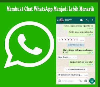 Cara Membuat Chat WhatsApp Lebih Menarik