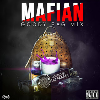 MIXTAPE: Dj Mafia - Mafian Goody Bag Mix