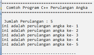 contoh program c++ perulangan angka dengan for while dan do while