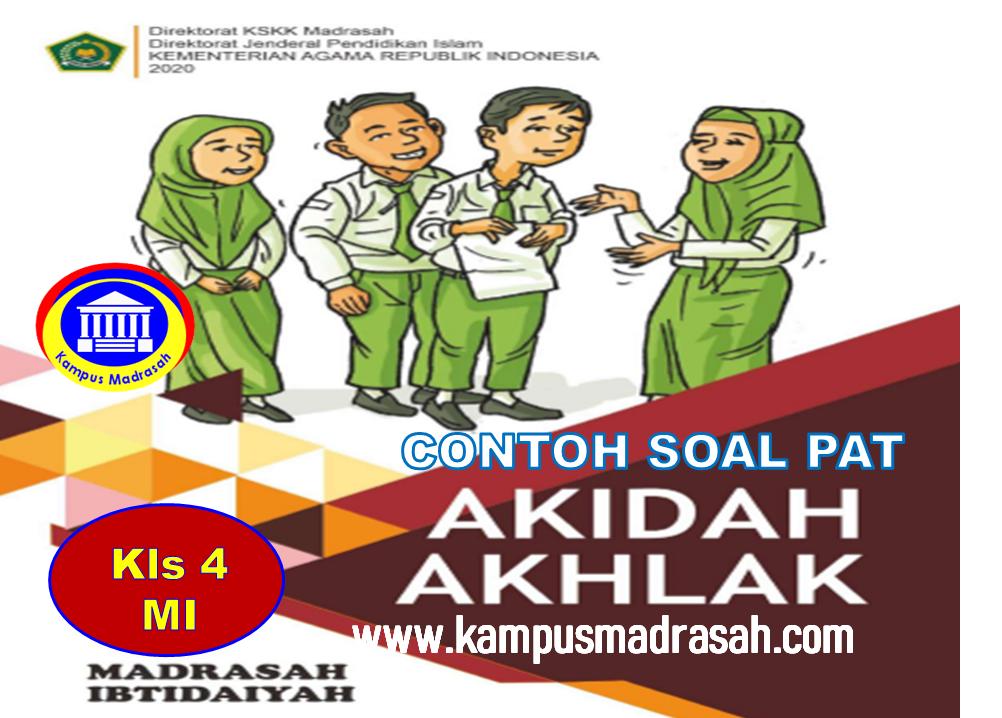 Soal PAT Akidah Akhlak Semester 2 Kelas 4