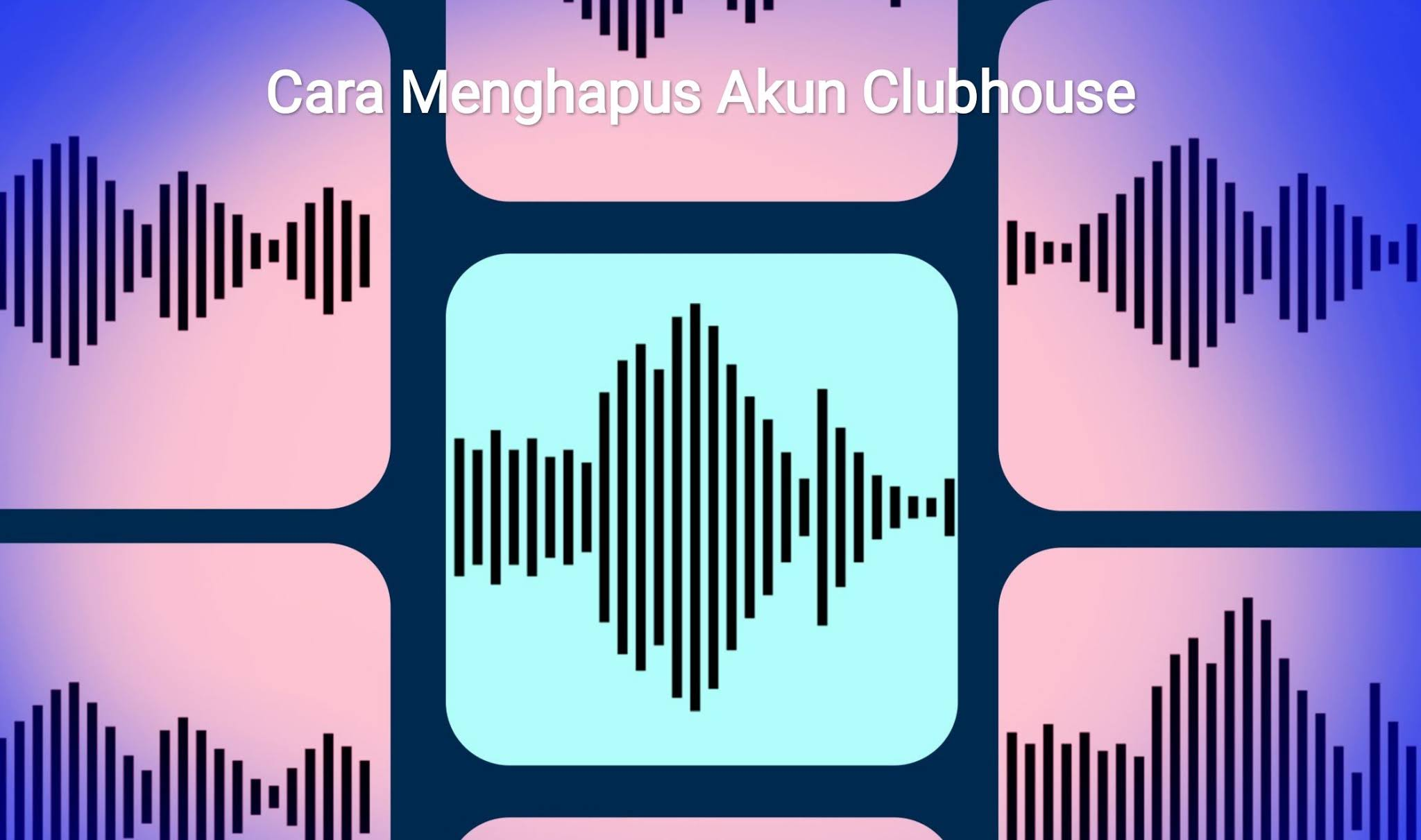 cara hapus akun clubhouse