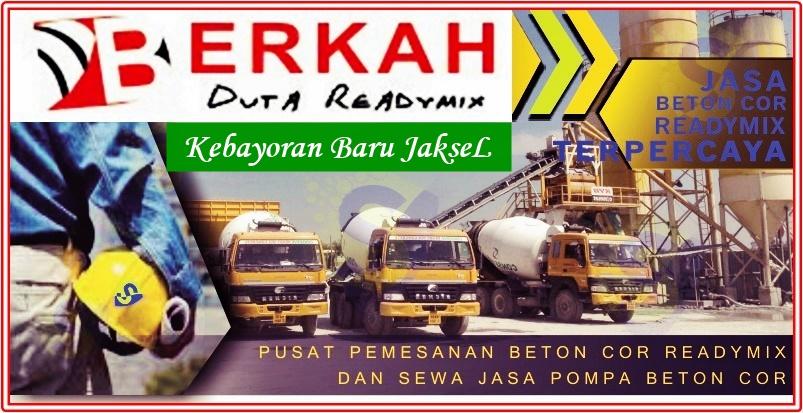 Harga Ready mix Kebayoran baru Jakarta Selatan