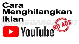 Cara Menghilangkan Iklan di Youtube PC Google Chrome
