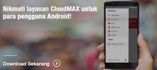 Cara Menggunakan Paket Cloudmax