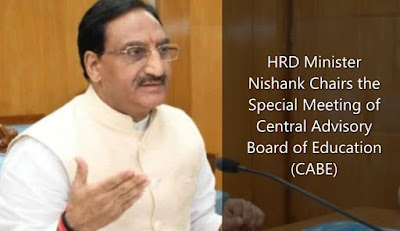 HRD Minister Nishank Chairs the Special Meeting of Central Advisory Board of Education (CABE)