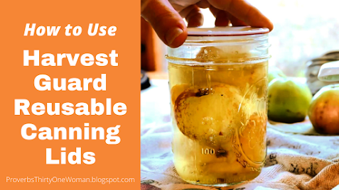 How to use Harvest Guard reusable canning lids