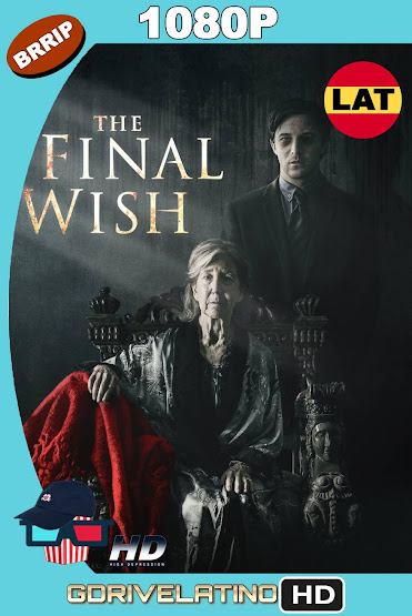 The Final Wish (2018) BRRip 1080p Latino-Ingles MKV