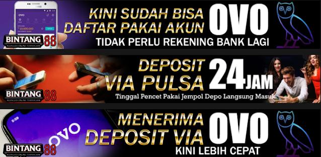Deposit Pulsa Tanpa Potongan - Bintang88 merupakan situs judi online yang menerima transaksi setor dana berupa Deposit Pulsa Tanpa Potongan. Transaksi melalui deposit via pulsa merupakan metode modern yang kami pakai guna untuk mempermudah para pemain melakukan pengisian saldo. Bintang88 Juga Merupakan Bandar Judi Slot Online. Terpercaya Deposit Pulsa Telkomsel XL tanpa potongan, OVO, Go-Pay, DANA. 1 ID Main Bola88, Live Casino, Poker Online dan Slot. Sebagai situs deposit pulsa, judi online, judi deposit pulsa, judi deposit ovo, judi deposit go-pay, bandar judi pulsa, slot pulsa online, poker deposit pulsa tanpa potongan, casino pulsa online, judi bola pulsa, kami melayani anda selama 24 jam nonstop.