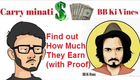 What is the Income of Bhuvan Bam and CarryMinati? BB ki Vines and CarryMinati Earnings