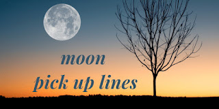 moon pick up lines