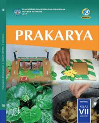 Buku Prakarya Siswa Kelas 7 k13 2017 Semester 2