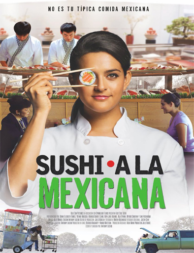 Ver Sushi a la mexicana (East Side Sushi) (2014) Online