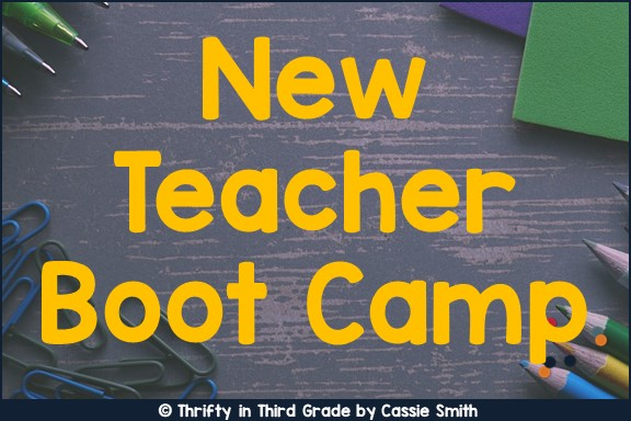 https://www.thriftyinthirdgrade.com/2018/07/new-teacher-boot-camp.html