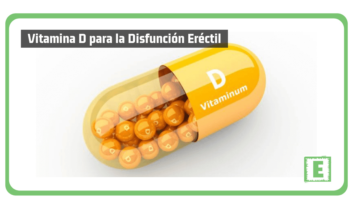 problemas de erección vitamina d es