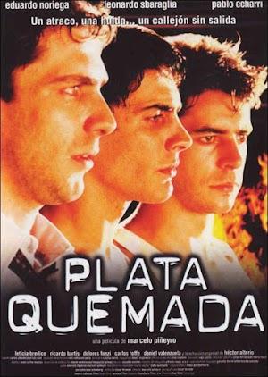 Plata Quemada - PELICULA - Argentina - 2000