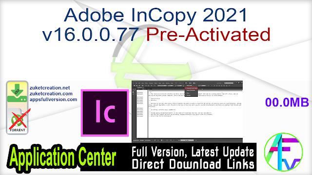 Adobe InCopy 2021 v16.0.0.77 Pre-Activated