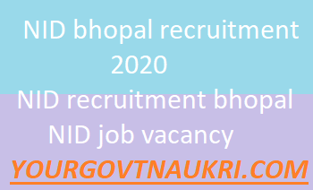 NID Recruitment 2020