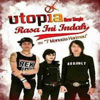 Download Lagu Utopia - Rasa Ini Indah MP3
