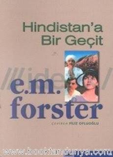 Edward Morgan Forster - Hindistan'a Bir Geçit