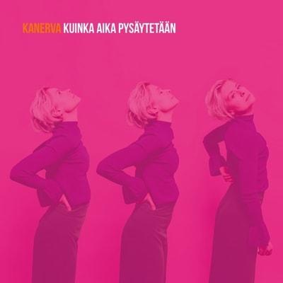 Kanerva - Kuinka Aika Pysaytetaan (2019) - Album Download, Itunes Cover, Official Cover, Album CD Cover Art, Tracklist, 320KBPS, Zip album