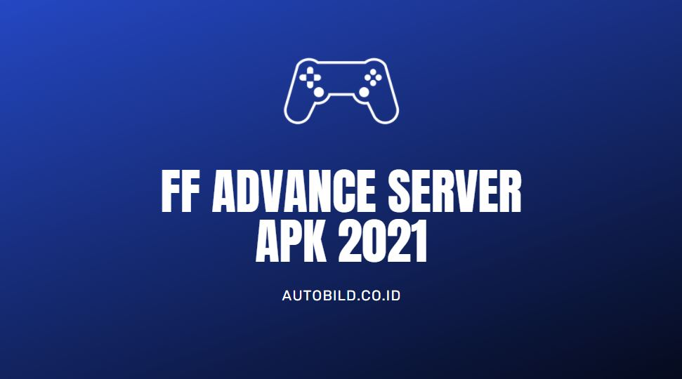 download ff advance server apk terbaru 2021