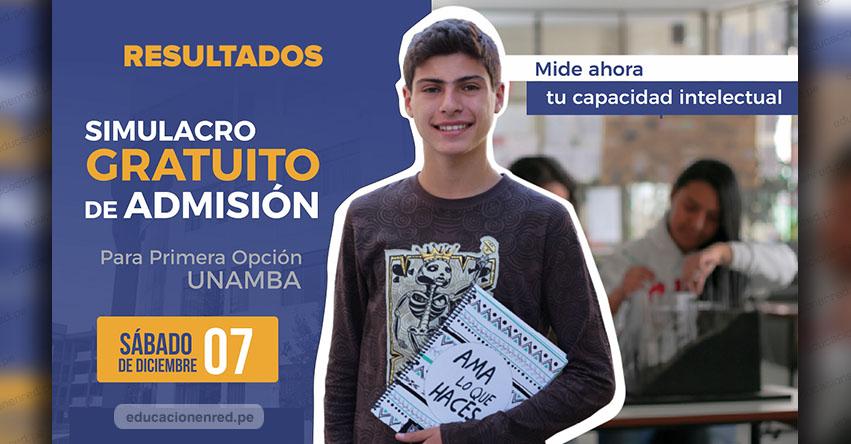 Resultados UNAMBA Simulacro 2020-1 (Sábado 7 Diciembre) Examen Extraordinario - Simulacro Primera Opción - Universidad Nacional Micaela Bastidas de Apurímac - www.unamba.edu.pe