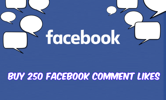 Buy 250 Facebook Comment Likes