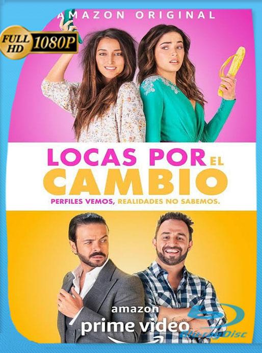 Locas por el cambio (2020) 1080p WEB-DL  Latino  [Google Drive] Tomyly