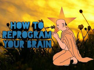 reprogram your brain । अपने दिमाग को शान्त कैसे करे?