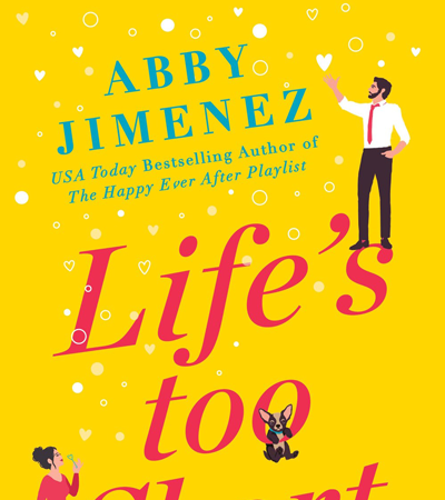 Book Review: Life's Too Short (The Friend Zone #3) by Abby Jimenez