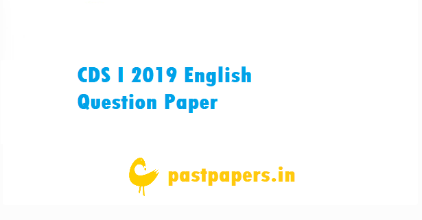 CDS I 2019 English Question Paper