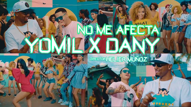 Yomil y el Dany - ¨No me afecta¨ - Videoclip - Dirección: Helier Muñoz. Portal Del Vídeo Clip Cubano