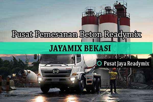 Harga Beton Jayamix Mustika Jaya Per m3 2019