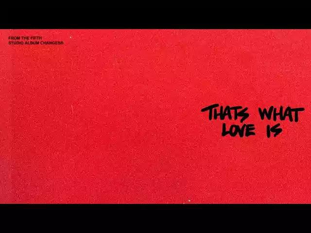 Justin Bieber - That's What Love Is Lyrics