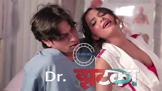 Dr. Jhatka Web Series (2020) Nuefliks Cast, All Episodes, Watch Online