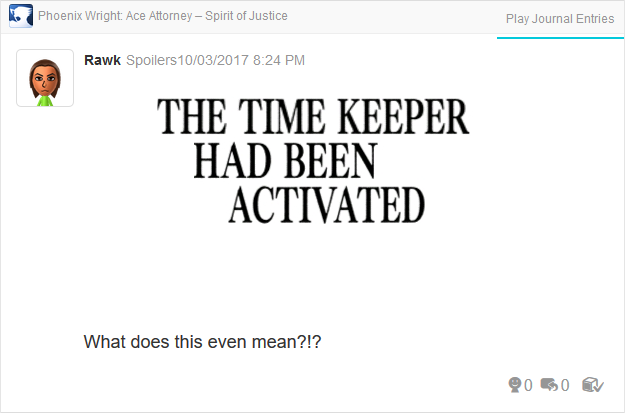 Phoenix Wright Ace Attorney Spirit of Justice Turnabout Time Traveler thought route keeper activated