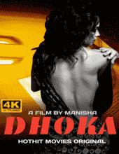 Dhoka (2021) HDRip HotHit Hindi Short Film Watch Online Free