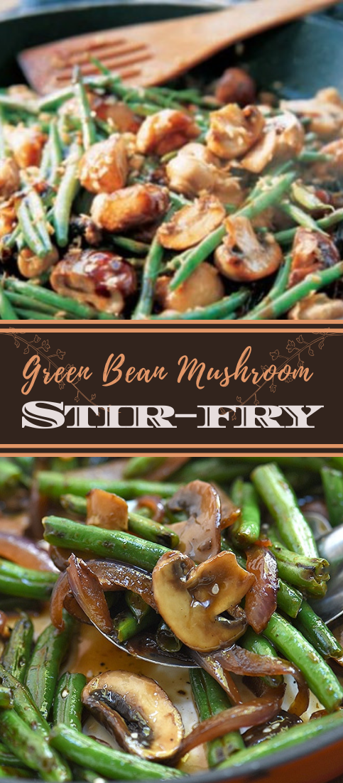 Green Bean Mushroom Stir-fry #vegan #vegetarian #soup #breakfast #lunch