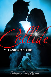 Book Cover: Collide by Melanie Stanford